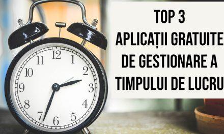 Top 3 aplicații gratuite pentru gestionarea eficientă a timpului de lucru la calculator